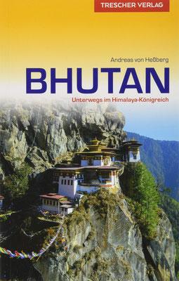 Reiseführer Bhutan: Unterwegs im Himalaya-Königreich