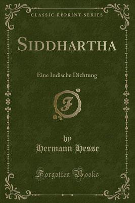 Siddhartha. Eine indische Dichtung von Hermann Hesse