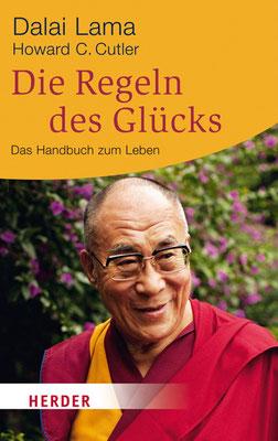 Dalai Lama-Die Regeln des Glücks-Ein Handbuch zum Leben von Dalai Lama