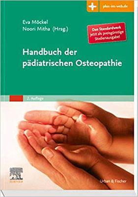 Handbuch der pädiatrischen Osteopathie: mit Zugang zum Elsevier-Portal  von Eva Möckel und Noorjhan Mitha
