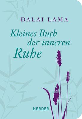 Kleines Buch der inneren Ruhe von Dalai Lama