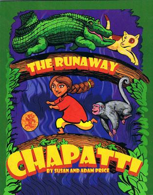 The Runaway Chapati.