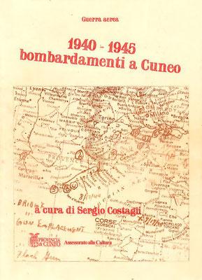1940 - 1945 bombardamenti a Cuneo