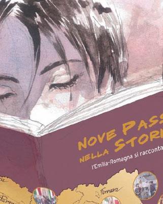 Nove passi nella storia. L'Emilia-Romagna si racconta