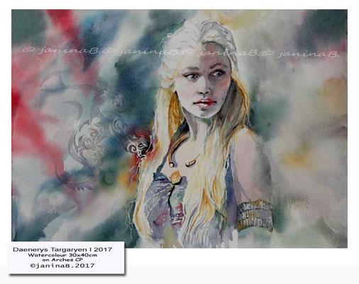 Daenerys Targaryen I 2017 / Watercolour 30x40cm on Arches CP © janinaB. 2017