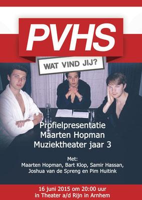PVHS, 2015. Tekst & Regie: Maarten Hopman. Spel: Maarten Hopman, Bart Klop, Samir Hassan, Pim Huitink, Wolter Weulink. Coaching: Jan van Eijndthoven