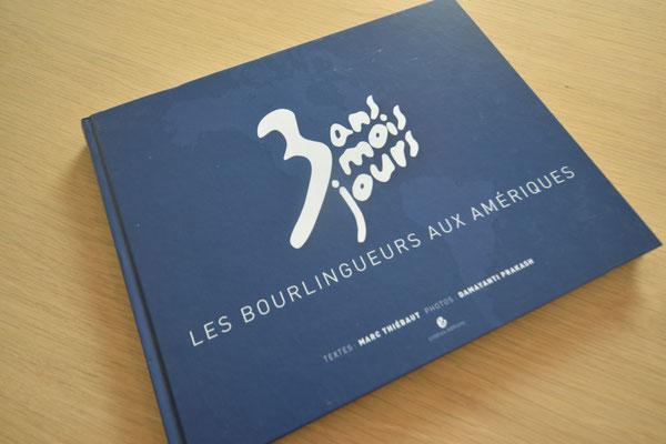"""Photos du livre : """"3ans, 3 mois et 3 jours en Amérique"""" !"""