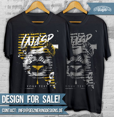 "DESIGN ""WASP"" FOR SALE!!! ❤ Text and color can be changed. If you're interested send me DM or E-mail: info@geizneringdesigns.de"