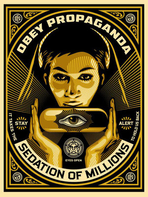 Obey propaganda sedation of millions shepard fairey