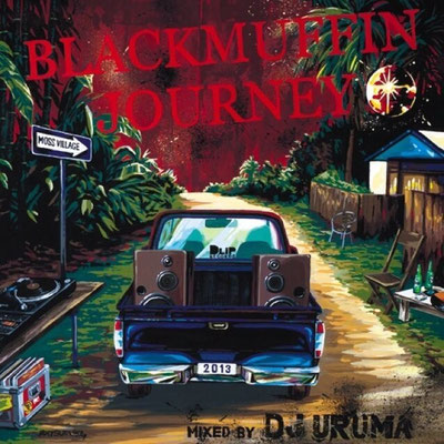 DJ URUMA/BLACK MUFFIN JOURNEY(2013)