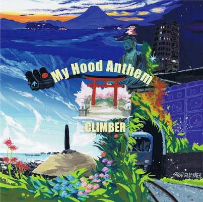 REGGAE DEEJAY CLIMBER/My Hood Anthem