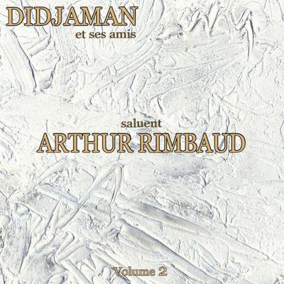 Arthur Rimbaud le CD  volume 2 - Réalisation de la  pochette.  Huile au couteau. 2014