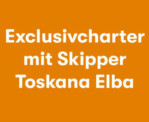 Exklusivcharter mit Skipper Toskana Elba