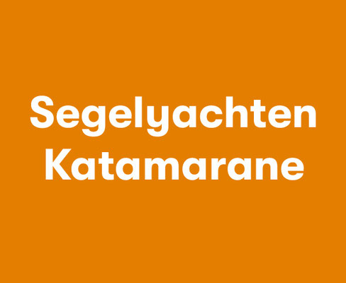 Segelyachten Katamarane Motoryacht mieten