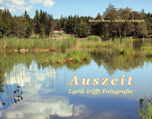 Die Titelseite des Gedichtbandes ziert ein Foto, entstanden am Möserer See in Österreich.