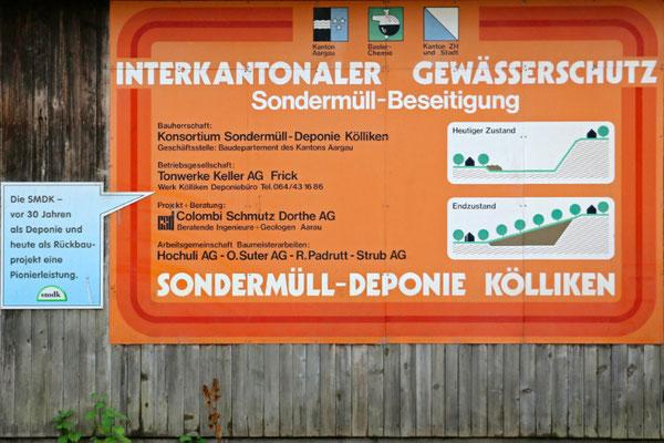 Tafel der Sondermüll-Deponie Kölliken aus der Zeit der Einlagerung von 1978 bis 1985