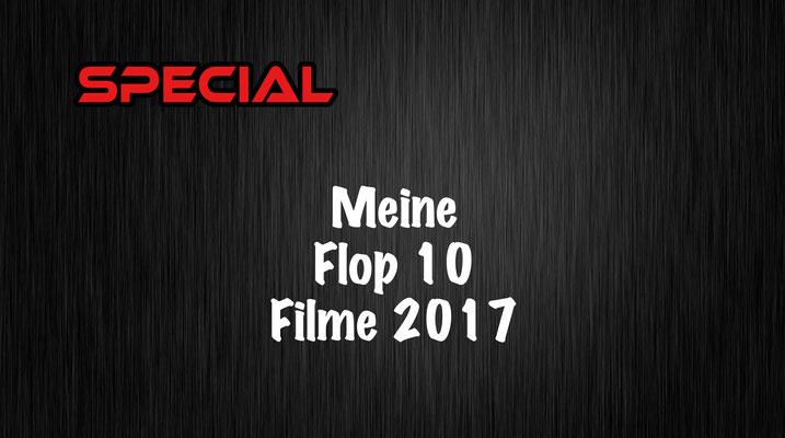 Meine Flop 10 Filme 2017