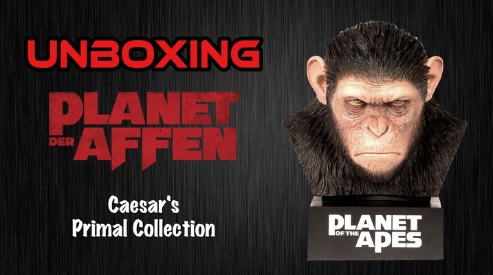 Planet der Affen Caesar's Primal Collection Unboxing