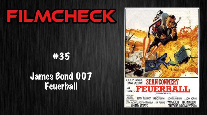 James Bond 007: Feuerball Filmcheck #35