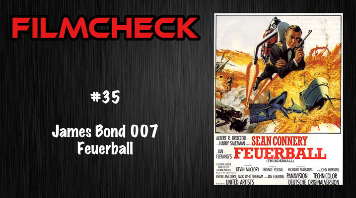 James Bond 007: Feuerball Filmcheck #35