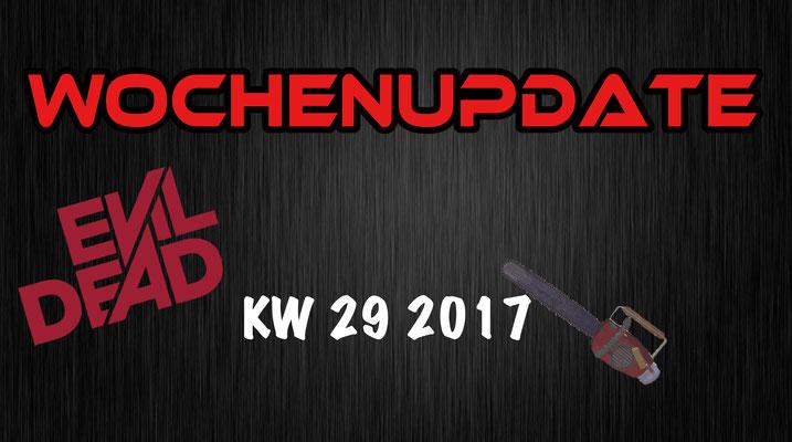 Wochenupdate KW 29 2017