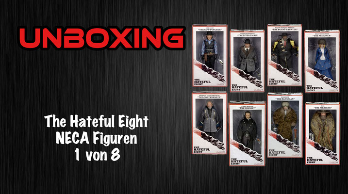 The Hateful Eight NECA Figuren Unboxing
