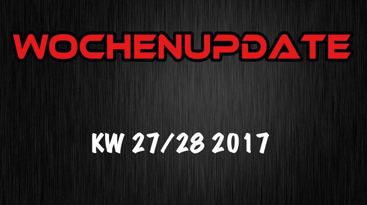 Wochenupdate KW 27/28