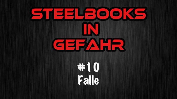 Steelbooks in Gefahr Falle
