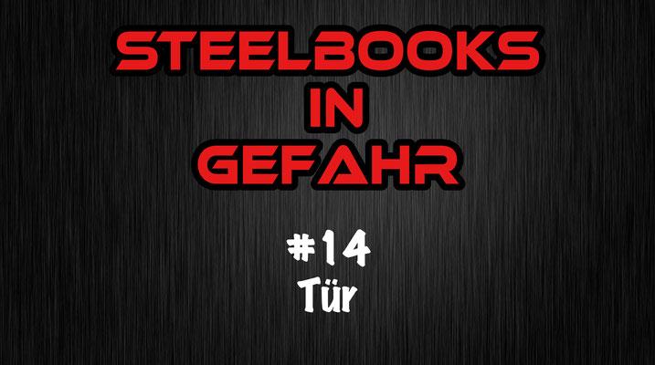 Steebooks in Gefahr Tür