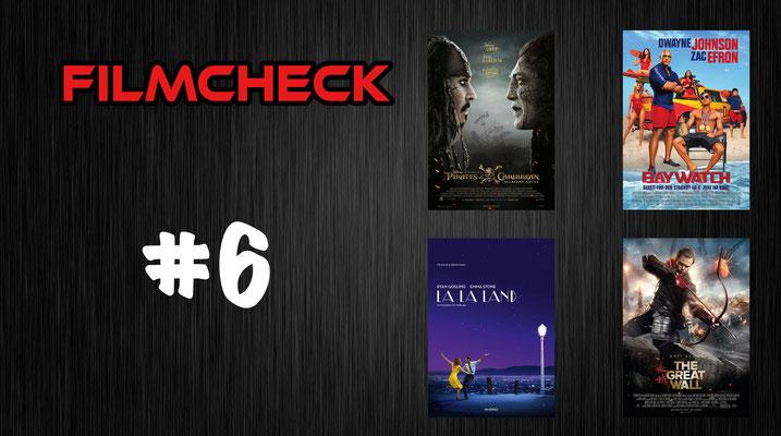 Filmcheck #6 Pirates of the Caribbean, Baywatch, La La Land und The Great Wall
