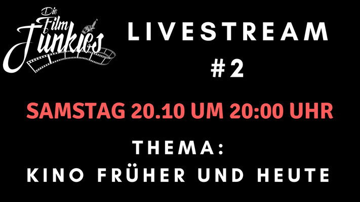 Die Film Junkies Livestream 2