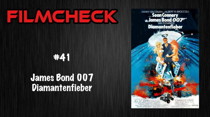 James Bond 007: Diamantenfieber Filmcheck #41