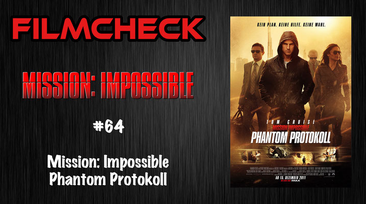 Mission: Impossible - Phantom Protokoll Kritik/Review #64