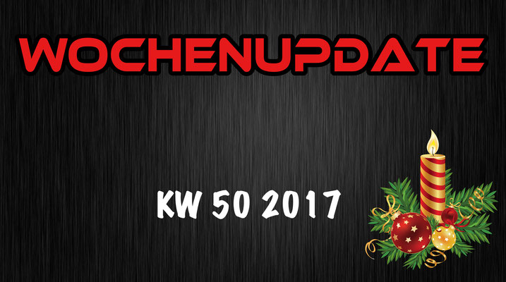 Wochenupdate KW 50 2017