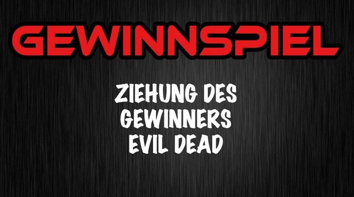 Gewinnspiel Evil Dead