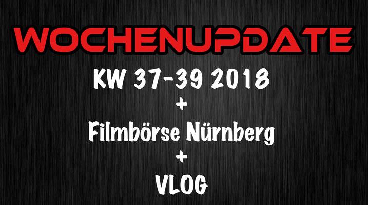 Wochenupdate KW 37-39 2018