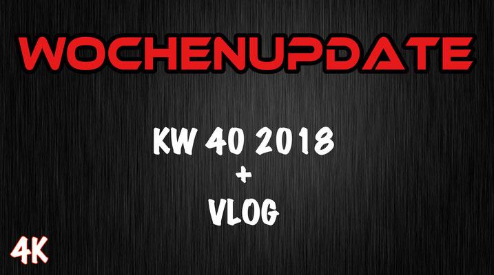 Wochenupdate KW 40 2018
