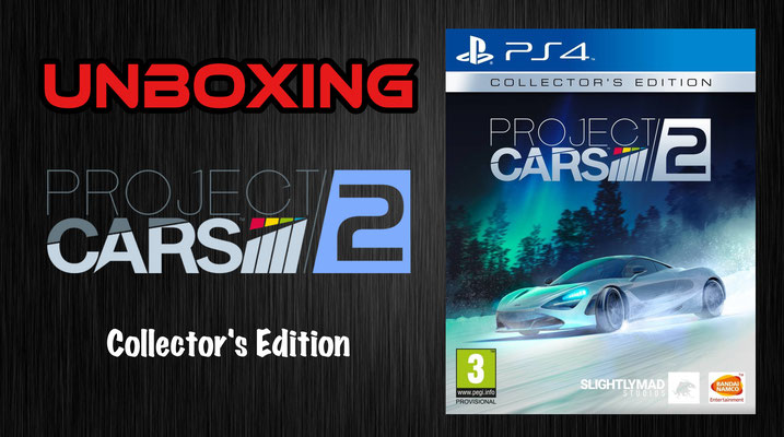 Project Cars 2 Collector's Edition Unboxing