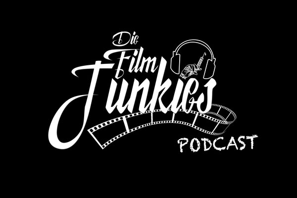 Die Film Junkies Podcast