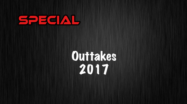 Outtakes 2017