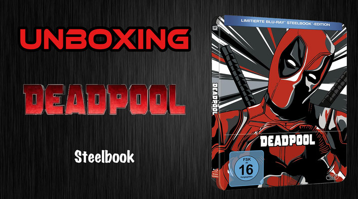 Deadpool Steelbook Unboxing