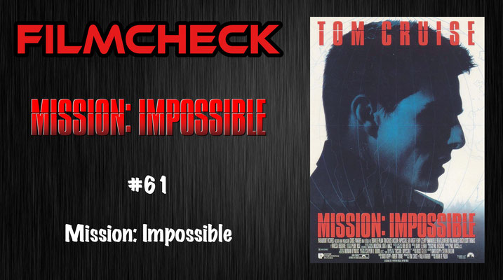 Mission: Impossible Kritik/Review #61