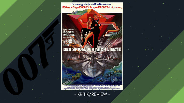 James Bond 007: Der Spion der mich Liebte Kritik/Review #44