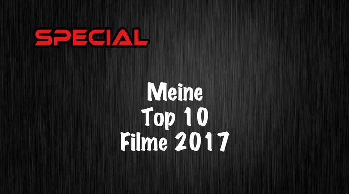 Mein Top 10 Filme 2017