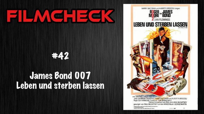 James Bond 007: Leben und sterben lassen Filmcheck #42