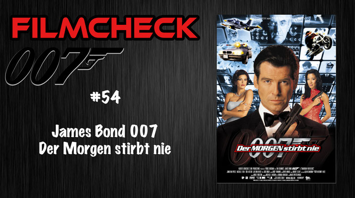 James Bond 007: Der Morgen stirbt nie Kritik/Review #54