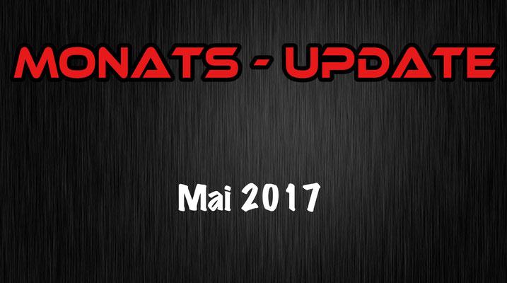 Monats - Update Mai 17