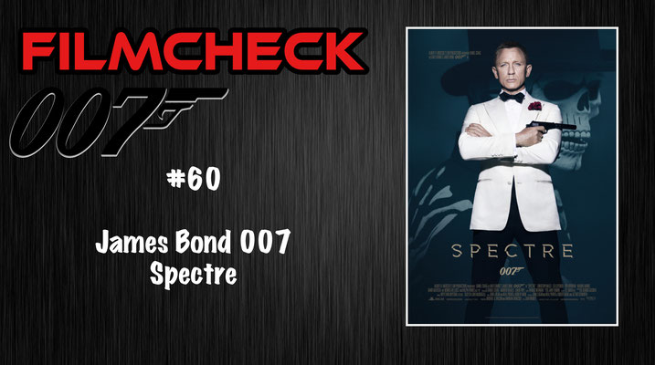 James Bond 007: Spectre Kritik/Review #60