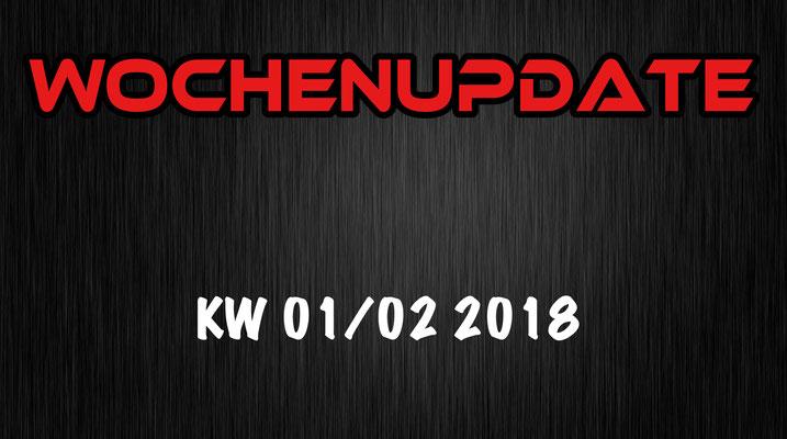 Wochenupdate KW 01/02 2018