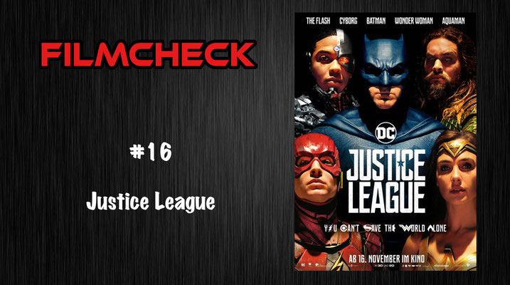 Filmcheck #16 Justice League